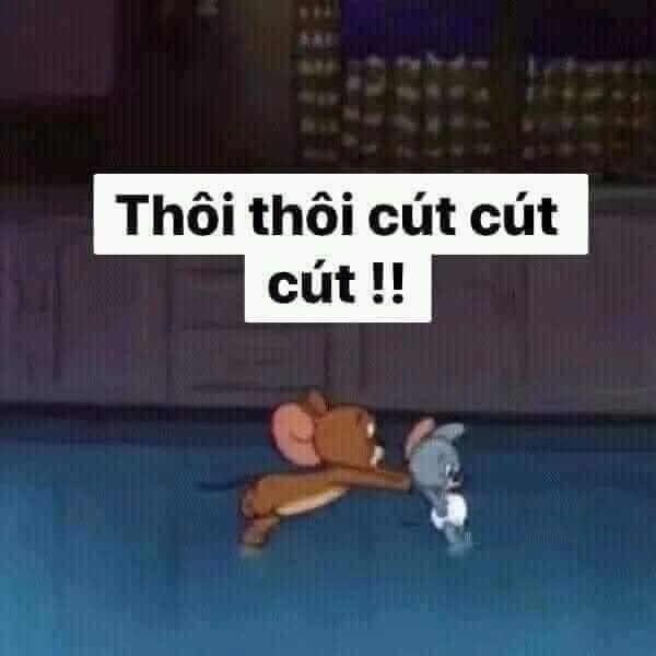 Chuột Jerry đẩy bạn: thôi thôi cút cút cút