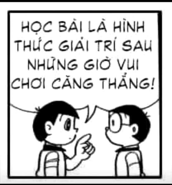 Đê Khi nói với Nobita: học bài là hình thức giải trí sau những giờ vui chơi căng thẳng