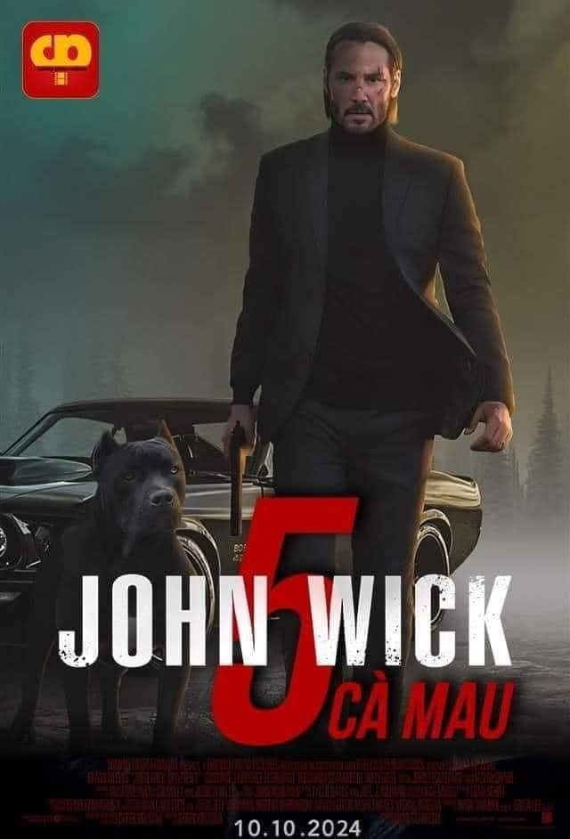 Poster phim John Wick 5 - Cà Mau